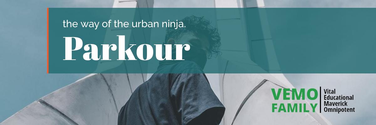 Parkour - the way of the urban ninja.