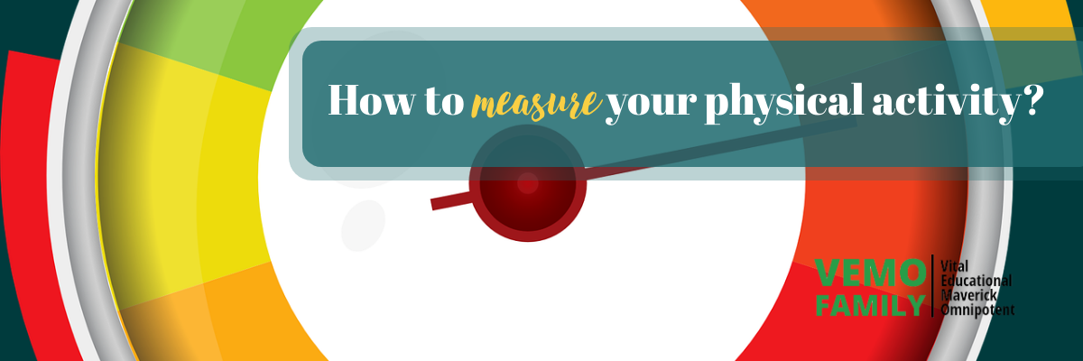 How to {measure} your physical activity?