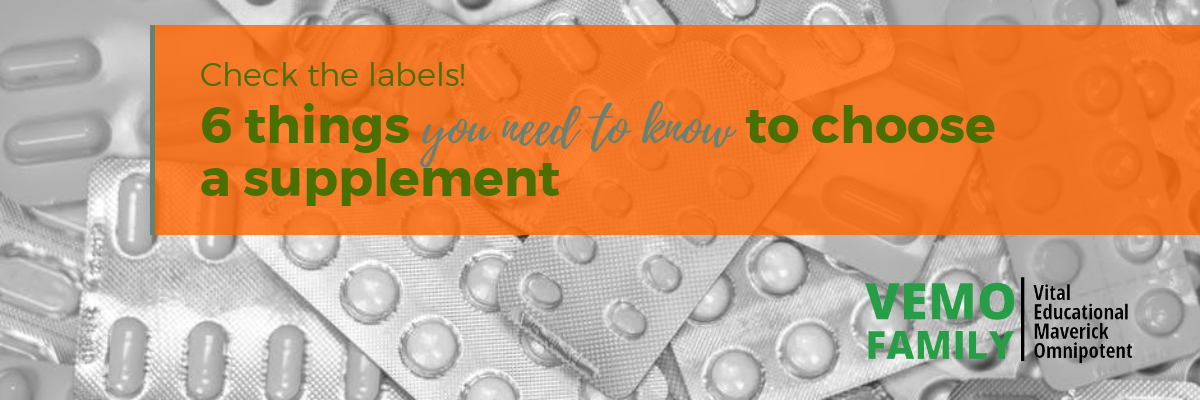 6 things you need to know to choose a supplement